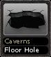 Caverns Floor Hole