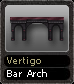 Vertigo Bar Arch