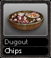 Dugout Chips