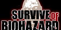 SURVIVE of BIOHAZARD