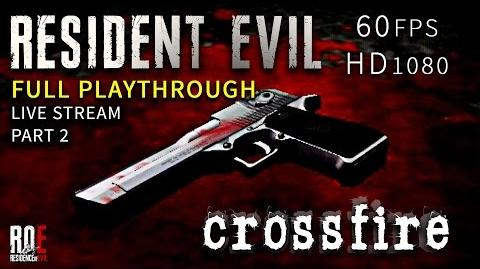 Resident Evil Crossfire Fan Game - FULL PLAYTHROUGH - LIVE STREAM HD 60 FPS ROE lets play