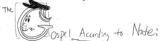 File:Gospel according to nate2.jpg
