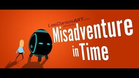 Misadventure in Time (Animated Short)