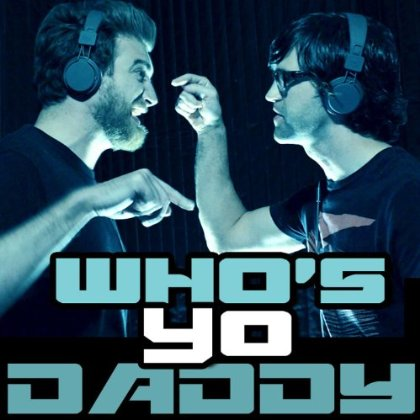 File:Who's Yo Daddy? Single Cover.png