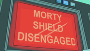 S1e10 morty shield diengaged