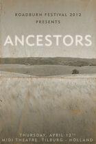 Roadburn 2012 - Ancestors