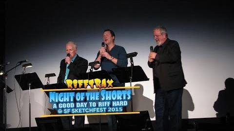 Night of the Shorts - SF Sketchfest 2015 (RiffTrax Preview)