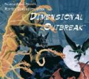 Dimensional Outbreak