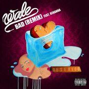 Wale Bad Remix