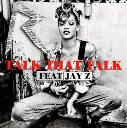 Talk That Talk (feat Jay-Z)