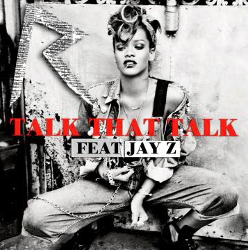 File:Talk That Talk (feat Jay-Z).jpg