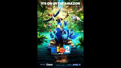 Rio 2 Soundtrack - Track 6 - It's a Jungle Out Here by Philip Lawrence ft