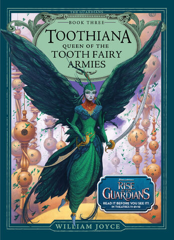 File:Toothiana Queen of the Tooth Fairy Armies.jpg