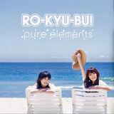 Ro-kyu-bu-pure-elements