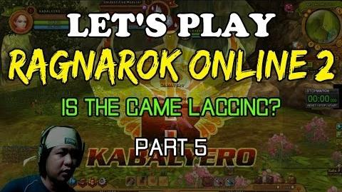 Let's Play Ragnarok Online 2 - Is The Game Lagging (Part 5)