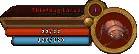 ThiefbugLarvaBar