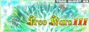 Tree Quest 3