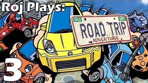 Roj Plays Road Trip Adventure - Part 3