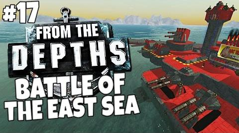 From the Depths 17 - Battle of the East Sea