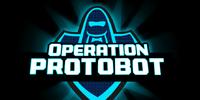 Operation: Protobot