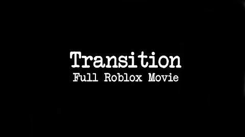 Transition -Full Movie-