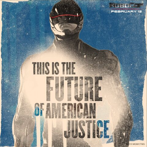 File:Robocop-2014-this-is-the-future-of-american-justice-promo.jpg