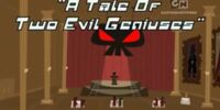 A Tale Of Two Evil Geniuses
