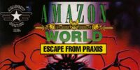 Worlds Of Robotech: Amazon World 1: Escape from Praxis