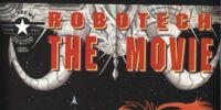 Robotech: The Movie 2: End Of The World As We Know It