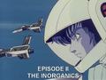 Robotech II The Sentinels Episode II The Inorganics.png