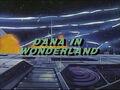 Dana in Wonderland original title.jpg