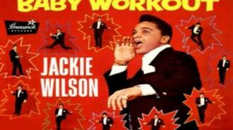 Jackie Wilson Baby Workout Original Studio-0