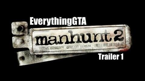 Manhunt 2 Trailer 1