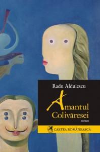 File:Radu-aldulescu-amantul-colivaresei-editura-cartea-romaneasca-198x300.jpg