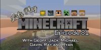 Let's Play Minecraft/Episode Listing/Episode 81 - Geoff's House Part 1