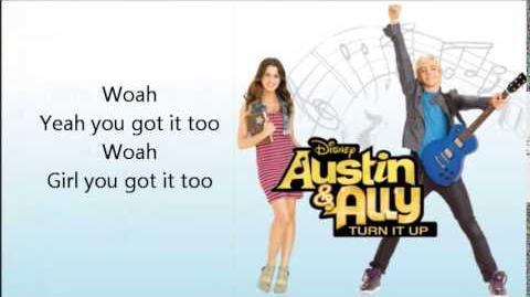 23 - Got it 2 Lyrics (FULL SONG) - Ross Lynch & Trevor Jackson - Austin & Ally