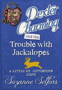 Dexter Chaming and the Trouble with Jackalopes Cover