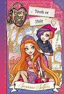 Ever After High School Story book series - Truth or Hair
