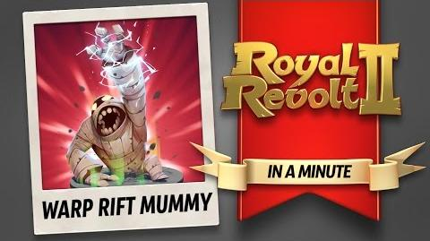 Royal Revolt 2 - The Warp Rift Mummy