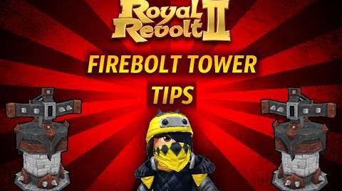 Royal Revolt 2 - Tutorial Firebolt Tower Tips !