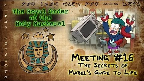 THE SECRETS OF MABEL'S GUIDE TO LIFE GRAVITY FALLS The Royal Order of the Holy Mackerel