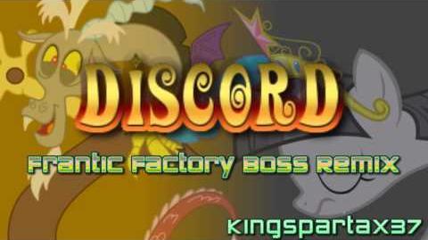 Discord (Frantic Factory Boss Remix)