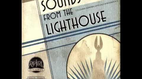 Bioshock 2 - Sounds From the Lighthouse - 26 - Eleanor's Lullaby