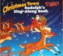 Christmas Town: Rudolph's Sing Along Book