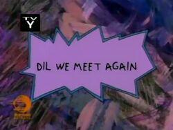 Dil We Meet Again Title Card