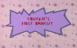 Chuckie's first hair cut title card