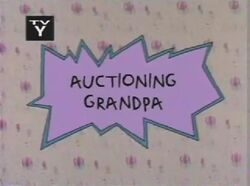 Auctioning Grandpa Title Card