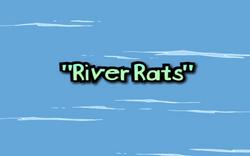 River Rats title