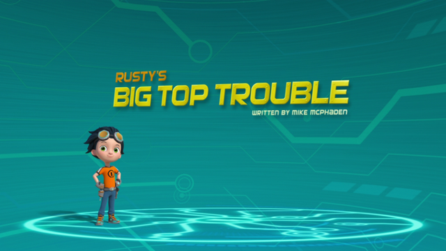 File:Rusty's Big Top Trouble.png