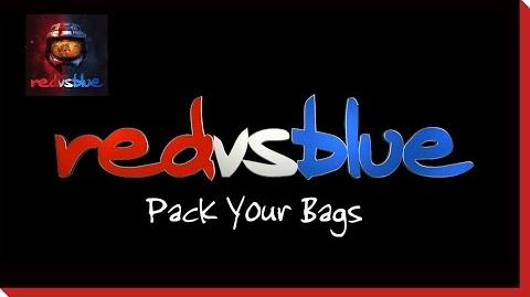 Reach Part One Pack Your Bags – Red vs. Blue Mini-Series